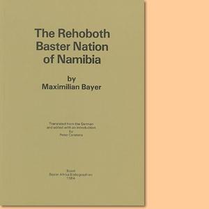 The Rehobother Baster Nation of Namibia (Maximilian Bayer)