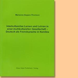 Interkulturelles Lernen und Lehren in einer multikulturellen Gesellschaft - Deutsch als Fremdsprache in Namibia