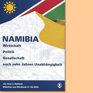 Namibia. Wirtschaft, Politik, Gesellschaft