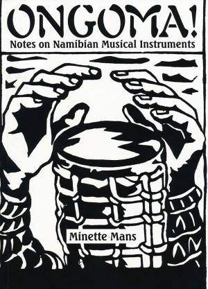 Ongoma! Notes on Namibian Musical Instruments