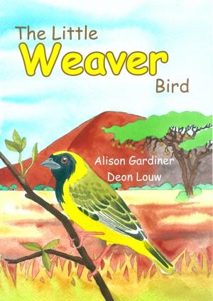 The Little Weaver Bird