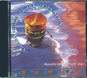Traditional Songs of Namibia (CD Mascato Youth Choir of Namibia)