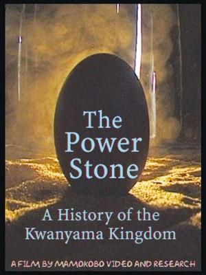 The Power Stone: A History of the Kwanyama Kingdom (DVD)