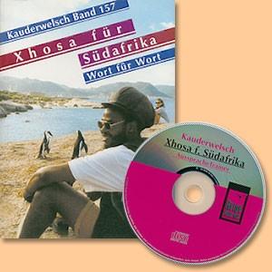 Xhosa für Südafrika (Buch und CD) Kauderwelsch-Band 157