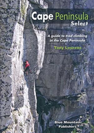 Cape Peninsula Select: A guide to trad climbing in the Cape Peninsula