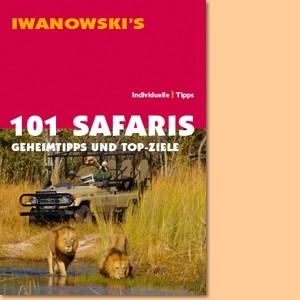 101 Safaris. Geheimtipps und Top-Ziele (Iwanowski)