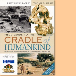 Field Guide to the Cradle of Humankind