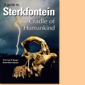 A Guide to Sterkfontein and the Cradle of Humankind