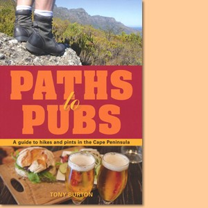 Paths to Pubs: A Guide to Hikes and Pints in the Cape Peninsula
