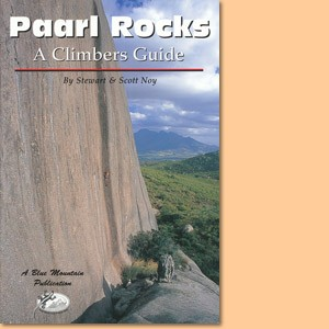 Paarl Rock Guides. A climber's guide