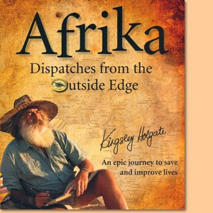 Afrika – Dispatches from the Outside Edge