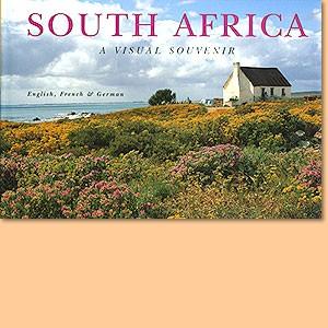 Südafrika - South Africa - Afrique du Sud (A Visual Souvenir)