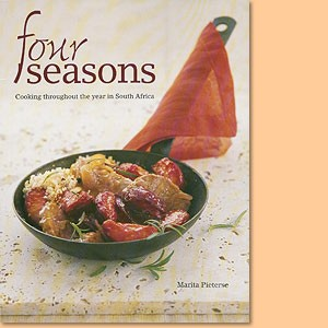 Four Seasons. Cooking throughout the year in South Africa