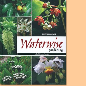 Waterwise Gardening in South Africa and Namibia