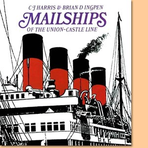 Mailships of the Union-Castle Line