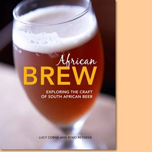 African Brew. Exploring the craft of South African beer