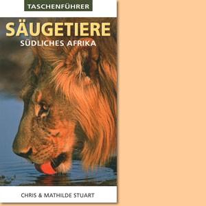 Taschenführer: Säugetiere, Südliches Afrika