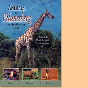 Animals of the Pilanesberg: An Identification Guide