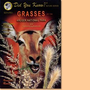 Grasses of the Kruger National Park and surrounding Bushveld