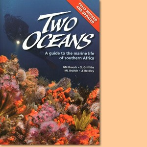 Two oceans. A guide to marine life of South Africa