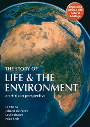 The Story of Life & the Environment: An African Perspective
