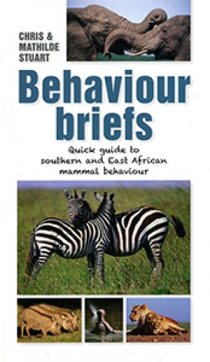 Behaviour briefs: Quick guide to southern and East African animal behaviour