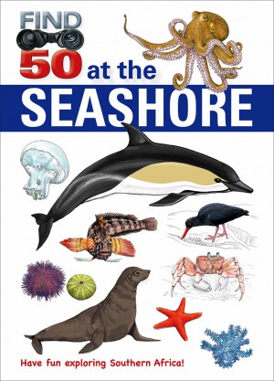 Find 50 at the Seashore: Have fun exploring Southern Africa