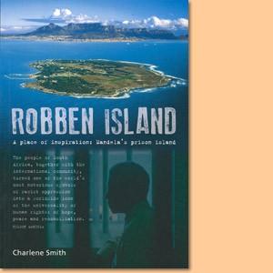 Robben Island: A place of Inspiration. Mandela's Prison Island