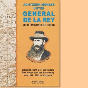 Achtzehn Monate unter General de la Rey. Der erzwungene Krieg