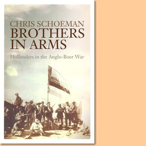 Brothers in Arms: Hollanders in the Anglo-Boer War