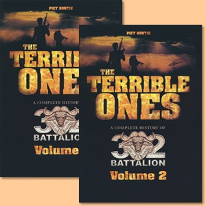 The Terrible Ones. A complete history of the 32 Battalion