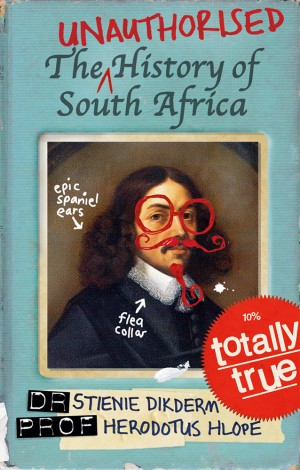 Unauthorised history of South Africa