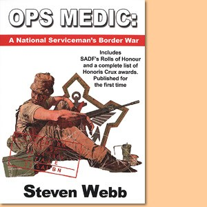 OPS Medic. A National Serviceman's Border War