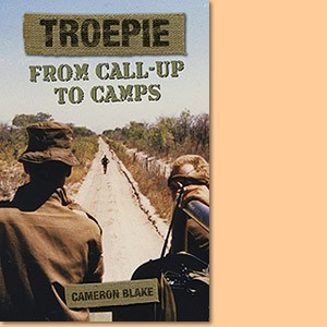 Troepie: From Call-up to Camps
