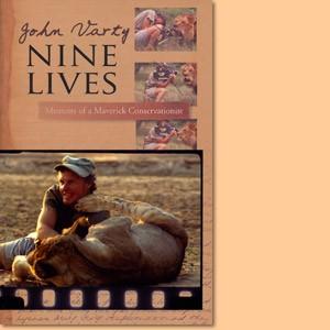 Nine Lives. Memories of a maverick conservationist