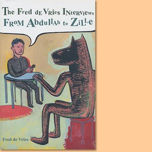 The Fred de Vries interviews - From Abdullah to Zille