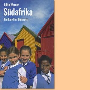Südafrika. Ein Land im Umbruch