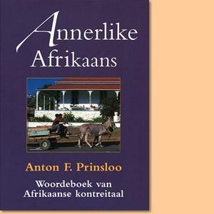 Annerlike Afrikaans. Woordeboek van Afrikaanse kontreitaal