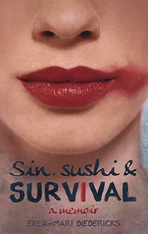 Sin, Sushi & Survival