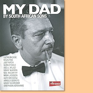 My Dad – By South African Sons