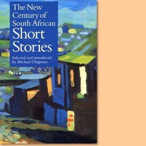 The new century of South African short stories