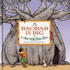 A Baobab is Big and other verses from Africa