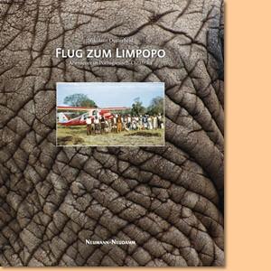 Flug zum Limpopo. Abenteuer in Portugiesisch Ostafrika