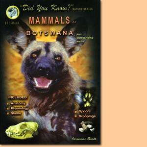Mammals of Botswana and surrounding areas