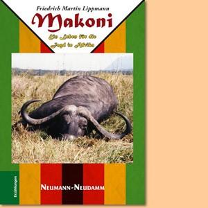Makoni. Ein Leben für die Jagd in Afrika