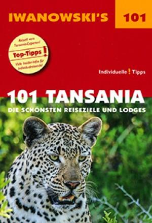 101 Tansania: Die schönsten Reiseziele und Lodges (Iwanowski)
