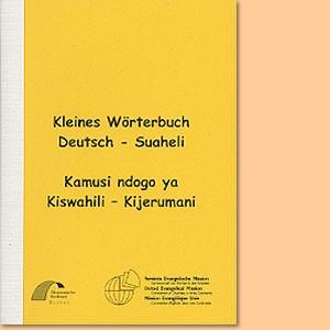 Kleines Wörterbuch Deutsch - Suaheli