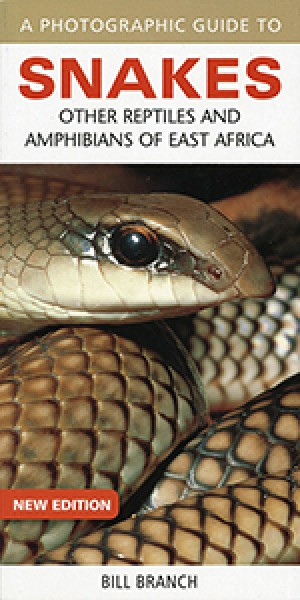 A photographic guide to snakes, other reptiles and amphibians of East Africa