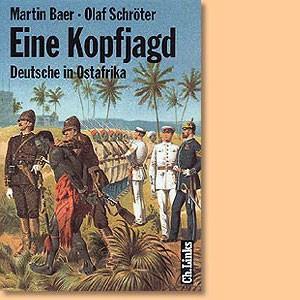 Eine Kopfjagd. Deutsche in Ostafrika