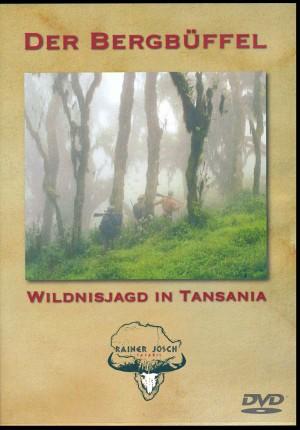 Der Bergbüffel: Wildnisjagd in Tansania (DVD Hatari Productions)